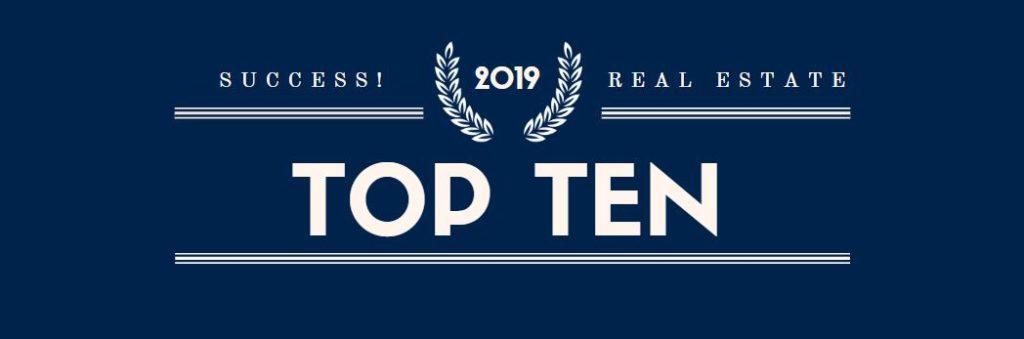 SUCCESS! Real Estate Top Ten Agents 2019