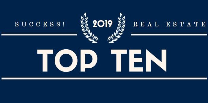 SUCCESS! Real Estate Top Ten Agents 2019